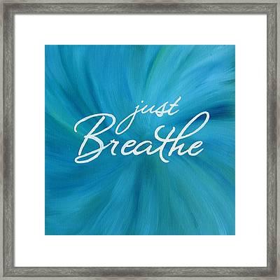 Just Breathe - Aqua Framed Print by Michelle Eshleman