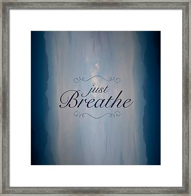Just Breathe Framed Print by Shane Holsclaw