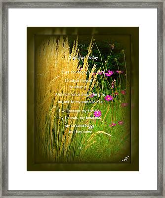 Just For Today Framed Print