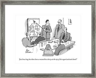 Just How  Long Has There Been A Maraschino Cherry Framed Print by Leo Cullum