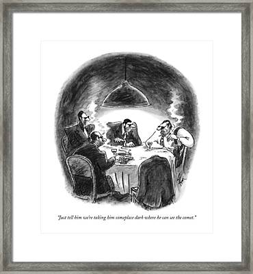 Just Tell Him We're Taking Him Someplace Dark Framed Print by Frank Cotham