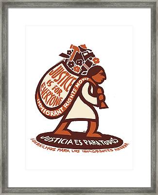 Justice Is For Everyone / Justicia Es Para Todos Framed Print by Ricardo Levins Morales