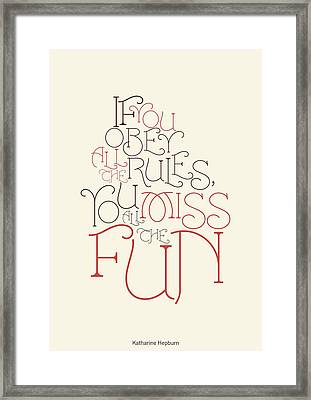 Katharine Hepburn Typographic Quotes Poster Framed Print by Lab No 4 - The Quotography Department