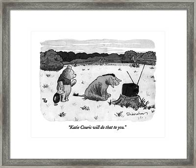 Katie Couric Will Do That To You Framed Print by Danny Shanahan