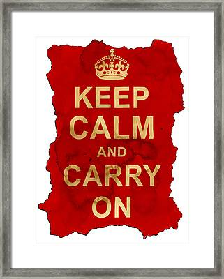 Framed Print featuring the digital art Keep Calm And Carry On  by Nik Helbig