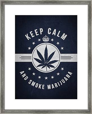 Keep Calm And Smoke Marijuana - Navy Blue Framed Print by Aged Pixel