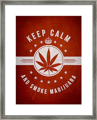 Keep Calm And Smoke Marijuana - Red Framed Print by Aged Pixel