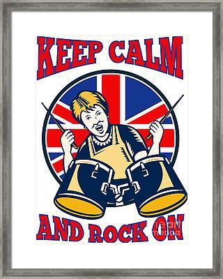 Keep Calm Rock On British Flag Queen Granny Drums Framed Print by Aloysius Patrimonio