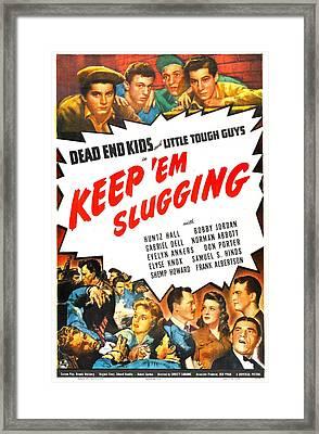 Keep Em Slugging, Us Poster, Top Framed Print