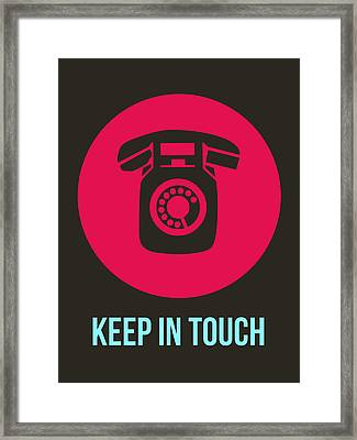 Keep In Touch 1 Framed Print by Naxart Studio