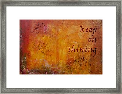 Keep On Shining Framed Print by Jocelyn Friis