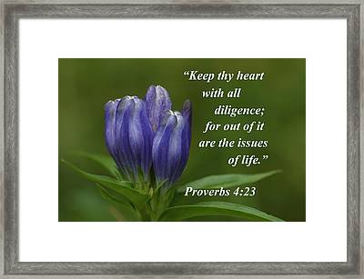 Framed Print featuring the photograph Keep Thy Heart by Paul Miller