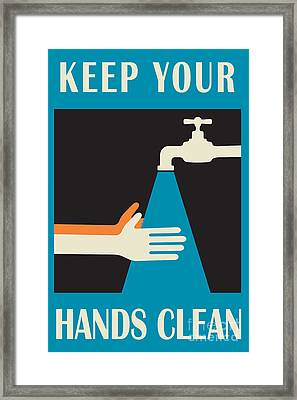 Keep Your Hands Clean Framed Print