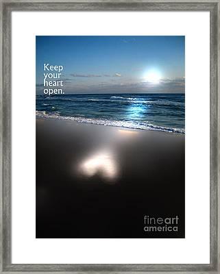 Keep Your Heart Open Framed Print by Jeffery Fagan