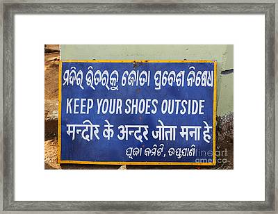 Keep Your Shoes Outside Notice India Framed Print by Robert Preston