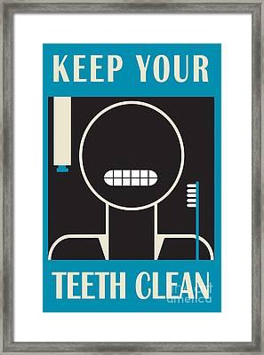 Keep Your Teeth Clean Framed Print