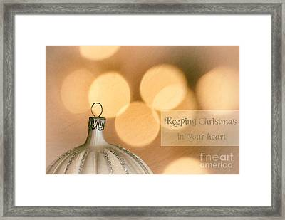 Keeping Christmas In Your Heart Framed Print by Sabine Jacobs