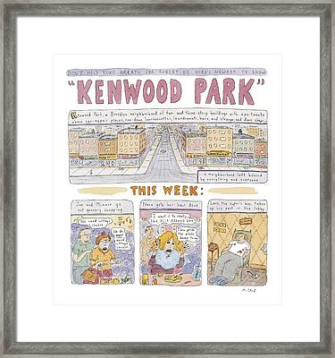 Kenwood Park Framed Print by Roz Chast