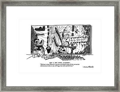Kiki & Art With Candide Matisse Is Dead. Beauty Framed Print