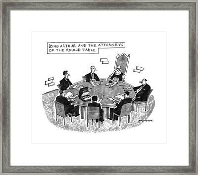 King Arthur And The Attorneys Of The Round Table Framed Print by Mick Stevens