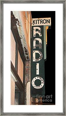 Kitron Radio Sign- Pomona California Framed Print by Gregory Dyer