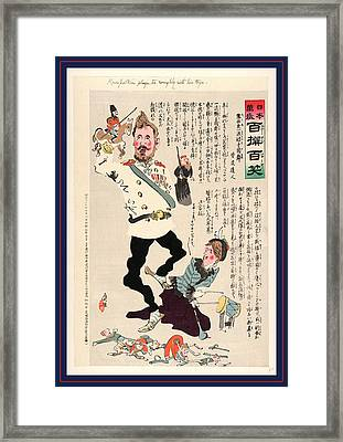 Kuropatkin Plays Too Roughly With His Toys Framed Print
