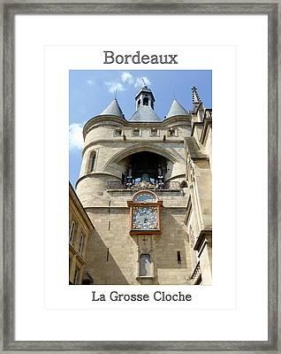 La Grosse Cloche Bordeaux Poster Framed Print