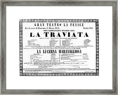 La Traviata Poster For The Premiere Framed Print by Granger