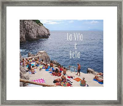 La Vita E Bella Framed Print by Nastasia Cook