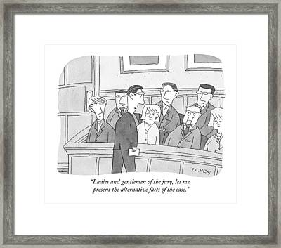 Ladies And Gentlemen Of The Jury Framed Print by Peter C. Vey