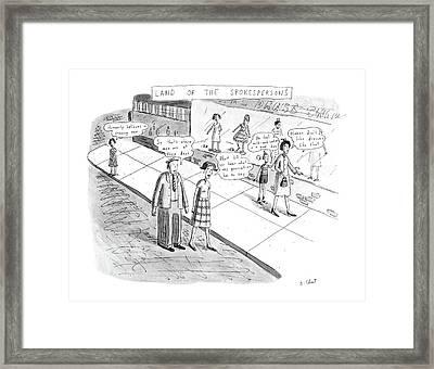 Land Of The Spokespersons Framed Print by Roz Chast