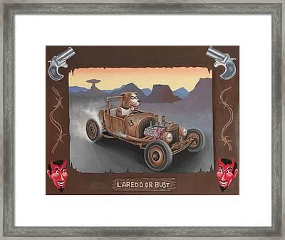 Laredo Or Bust Framed Print by Stuart Swartz