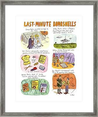 Last-minute Bombshells Framed Print