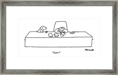 Later Framed Print by Charles Barsotti