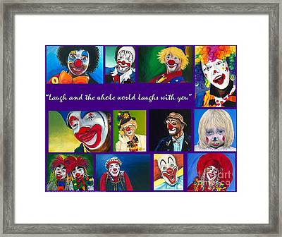 Laugh And The Whole World Laughs With You Framed Print by Patty Vicknair