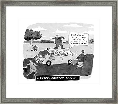 Lawyer-country Safari 'just Stay In The Car Framed Print by Danny Shanahan