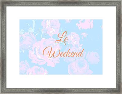 Le Weekend Framed Print by Chastity Hoff