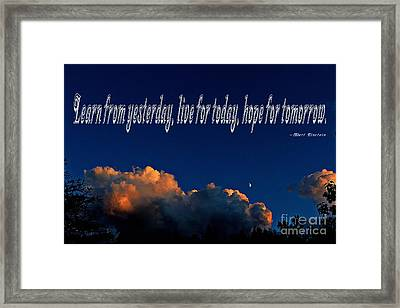 Learn From Yesterday Framed Print by Barbara Griffin