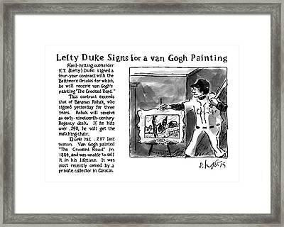 Lefty Duke Signs For A Van Gogh Painting Framed Print