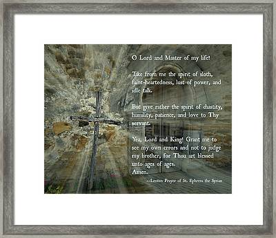 Lenten Prayer Of Saint Ephrem The Syrian Framed Print