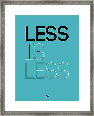 Less Is Less Poster Blue Framed Print by Naxart Studio