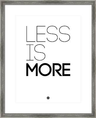 Less Is More Poster White Framed Print by Naxart Studio