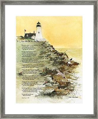 Let Me Be By The Sea Framed Print by Monte Toon