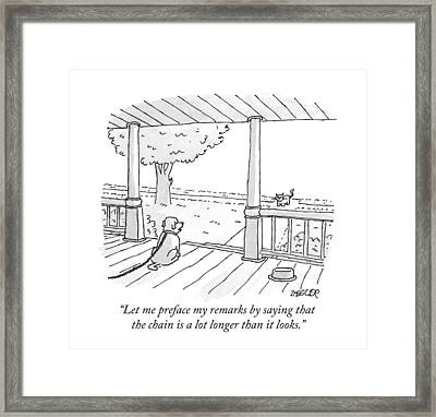 Let Me Preface My Remarks By Saying That Framed Print
