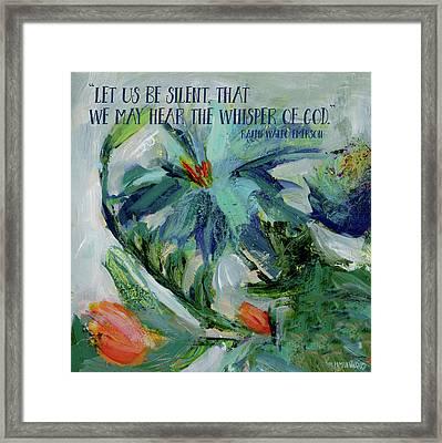 Let Us Be Silent Framed Print by Pamela J. Wingard