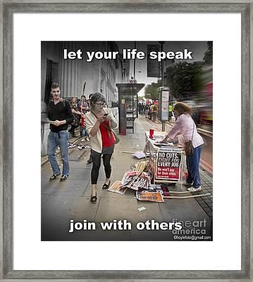 Let Your Life Speak Framed Print
