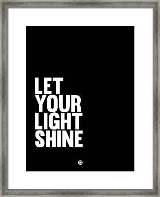 Let Your Light Shine Poster 2 Framed Print