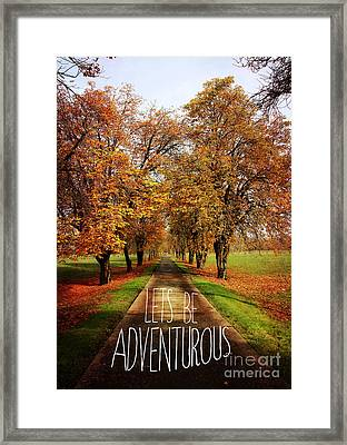 Lets Be Adventurous Framed Print by Sylvia Cook