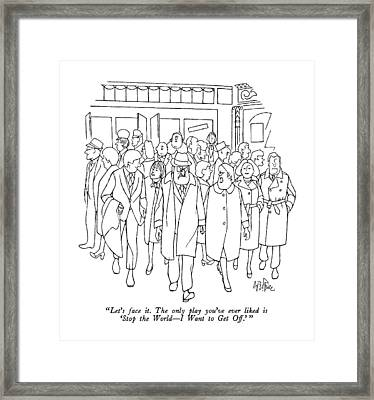 Let's Face It.  The Only Play You've Ever Liked Framed Print by George Price