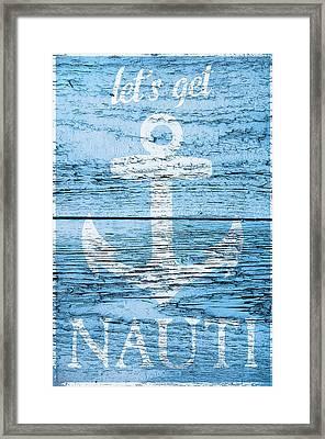 Let's Get Nautical Framed Print